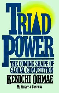 Triad Power : Coming Shape of Global Competition