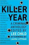 image of Killer Year: Stories to Die For...From the Hottest New Crime Writers