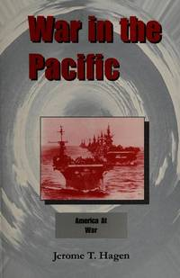 War in the Pacific, America at War, Volume 1 (Inscribed By Author)