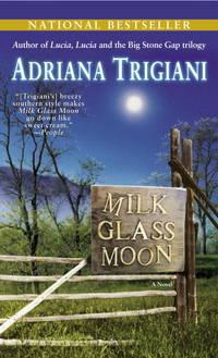image of Milk Glass Moon: A Novel (Big Stone Gap Novels)