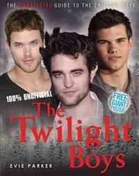 100% The Twilight Boys: The Unofficial Guide to the Twilight Boys (Twighlight Boys)(Chinese Edition)