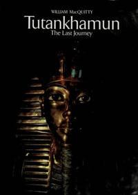 Tutankhamun: The Last Journey