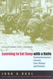Learning To Eat Soup With a Knife:Counterinsurgency Lessons from Malaya and Vietnam
