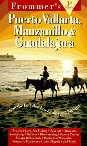 Frommer's Puerto Vallarta, Manzanillo & Guadalaja : 3rd Edition