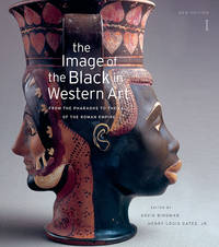The Image of the Black in Western Art: From the Pharaohs to the Fall of the Roman Empire I, New Edition