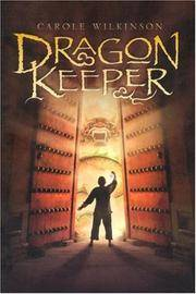 Dragon Keeper (A Dragon Keeper Novel)