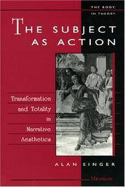 The Subject As Action: Transformation and Totality in Narrative Aesthetics
