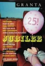 Granta 87:Fall, 2004: 25th Anniversary Issue,  Jublilee