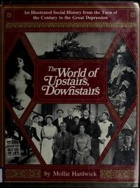 The World Of Upstairs, Downstairs