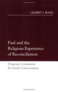 Paul and the Religious Experience of Reconciliation: Diasporic Community and Creole Consciousness