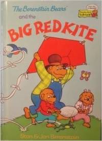 The Berenstain Bears and the Big Red Kite