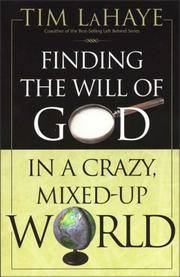 Finding the Will Of God In a Crazy Mixed-Up World