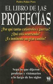 El Libro De Las Profecias/ the Book of Prophecies (Spanish Edition)