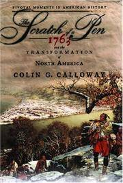 The Scratch of a Pen: 1763 and the Transformation of North America (Pivotal Moments in American...