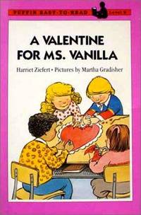 A Valentine for Ms. Vanilla: Level 2 (Easy-to-Read, Puffin) Ehrlich, Fred