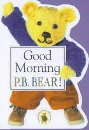 Good Morning Pb Bear