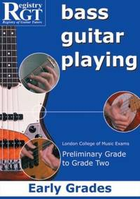 RGT Bass Guitar Playing Early Preliminary-Grade 2