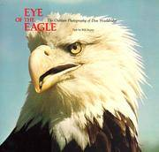 Eye of the Eagle: The Outdoor Photography of Don Wooldridge