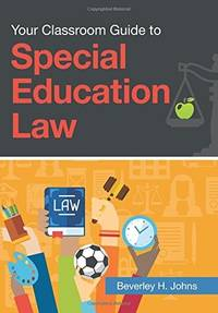 Your Classroom Guide to Special Education Law (PB)