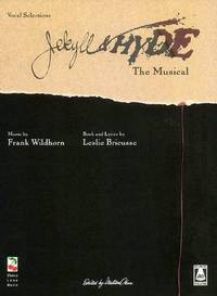 Jekyll and Hyde The Musical - Vocal Selections Sheet music