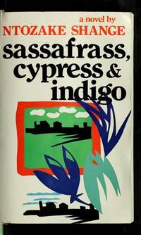 Sassafras, Cypress and Indigo