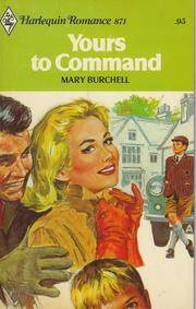 Yours To Command