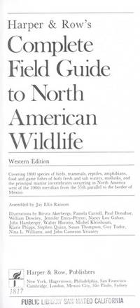 Harper and Row's Complete Field Guide to North American Wildlife Western Edition