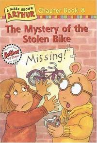 The Mystery of the Stolen Bike #8 (Arthur Chapter Books)