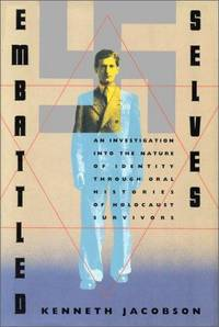 Embattled Selves. An investigation into the nature of identity through oral histories of...