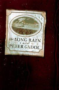 The Long Rain by  Peter Gadol - First Edition, First Printing - 1997 - from Ash Grove Heirloom Books (SKU: 003196)