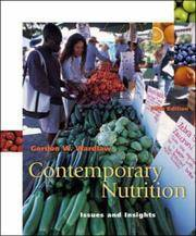 Contemporary Nutrition: Issues and Insights by Gordon M. Wardlaw