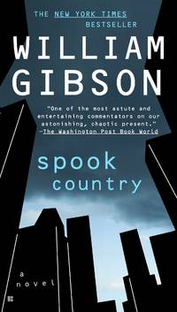 Spook Country (Blue Ant) by  William Gibson - Paperback - from SecondSale (SKU: 00023668883)