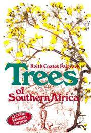 TREES OF SOUTHERN AFRICA. by  R.B. (Ed. E.J. Moll). (Illus. Paul & Meg Coates Palgrave and Terry Duggan)  Keith Coates. & Drummond - Hardcover - from Fables Bookshop and Biblio.com