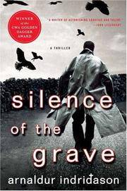 Silence Of The Grave by  Arnaldur Indridason - First Edition - from Zeno's and Biblio.com