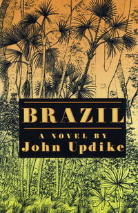 Brazil by  John Updike - Hardcover - 1994 - from Nerman's Books and Collectibles and Biblio.com