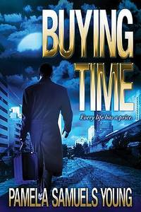 Buying Time (Angela Evans Series No. 1) by Samuels Young, Pamela