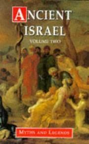 Ancient Israel Voulme Two: Myths and Legends: Vol II (Myths & legends)