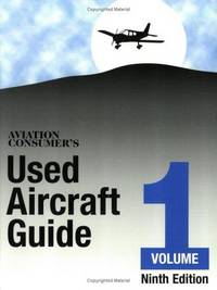 Aviation Consumer's Used Aircraft Guide (2 Volume Set)