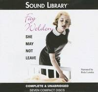 She May Not Leave by  Fay Weldon - 2006 - from The Yard Sale Store and Biblio.com