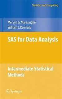 SAS for Data Analysis Intermediate Statistical Methods