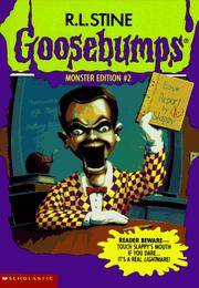 Goosebumps Monster Edition 2:  Night of the Living Dummy, Night of the Living Dummy II, and Night...