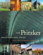 The Pritzker Architecture Prize: The First Twenty Years
