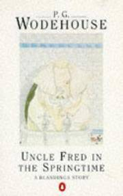 Uncle Fred in the Springtime: A Blandings Story