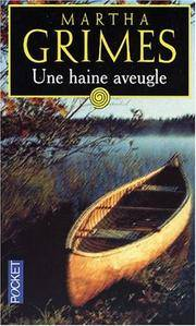 image of Une haine aveugle (Noir) (French Edition) [Mass Market Paperback] Grimes, Martha and Chaupon, Alexis