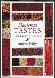 image of Dangerous Tastes : The Story of Spices