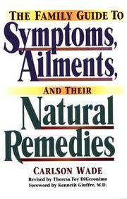 The Family Guide to Symptoms, Ailments, and Their Natural Remedies
