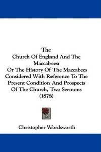 The Church Of England and The Maccabees