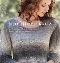 Northern Knits: Designs Inspired By the Knitting Traditions of Scandinavia, Iceland, and the Shetland Isles by  Lucinda Guy - Paperback - First Edition. - 2010 - from Voyageur Book Shop (SKU: 007715)