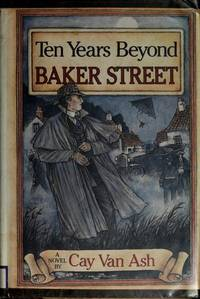 TEN YEARS BEYOND BAKER STREET : SHERLOCK HOLMES MATCHES WITS WITH THE DIABOLICAL DR. FU MANCHU