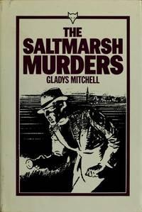 The Saltmarsh Murders. [Book Club hardcover reprint].